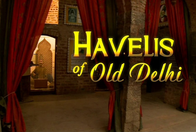 Havelis of Old Delhi